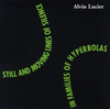Alvin Lucier: Still and Moving Lines of Silence in Families of Hyperbolas