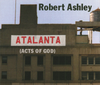 Robert Ashley: Atalanta (Acts of God)